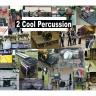 2 Cool Percussion