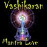 Vashikaran Mantra Love