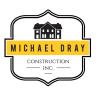 Michael Dray Construction