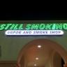 Still Smoking Vapor & Smoke Shop