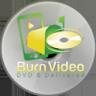 Burn Video